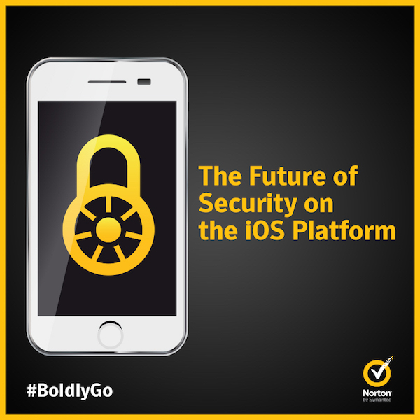 The Future of Security on the iOS Platform | Norton Community